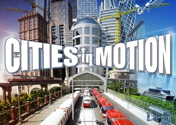 Cities in Motion: Обзор
